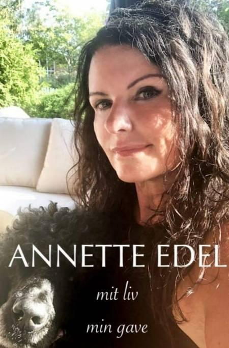 mit liv - min gave af Annette Edel