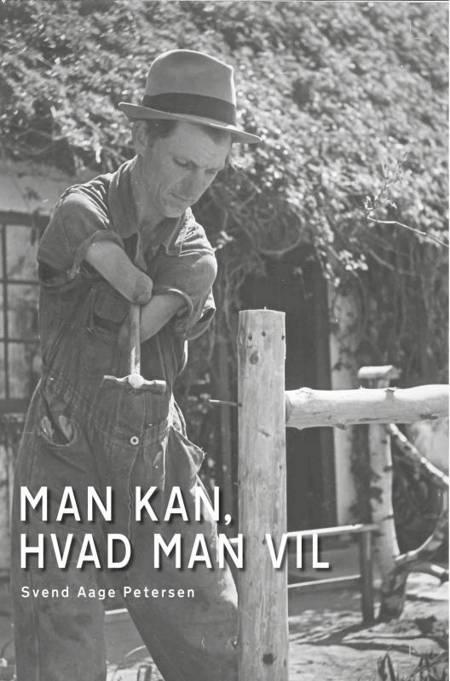 Man kan, hvad man vil af Svend Aage Petersen