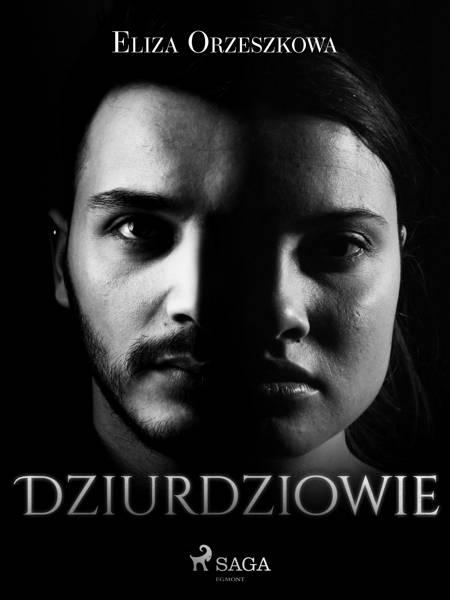 Dziurdziowie af Eliza Orzeszkowa