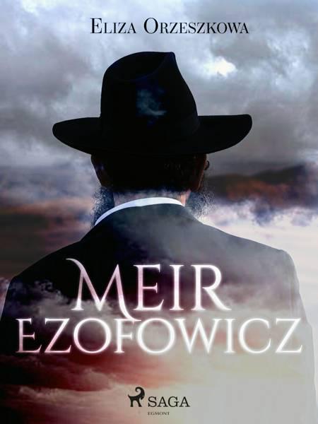 Meir Ezofowicz af Eliza Orzeszkowa