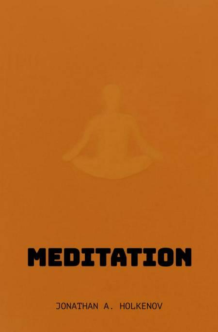 Meditation af Jonathan A. Holkenov