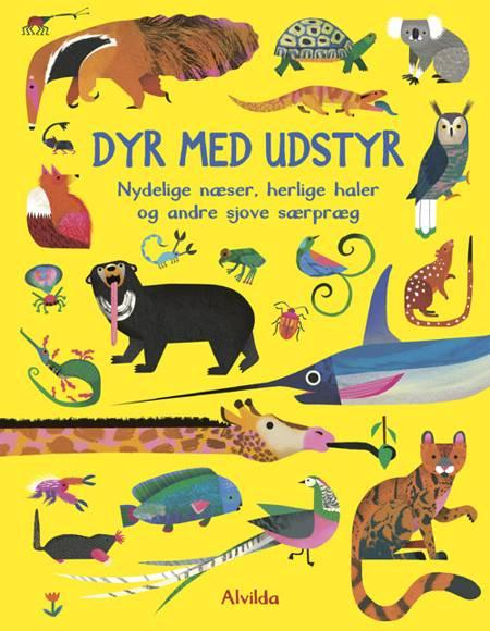 Dyr med udstyr - Nydelige næser, herlige haler og andre sjove særpræg af Ruth Symons