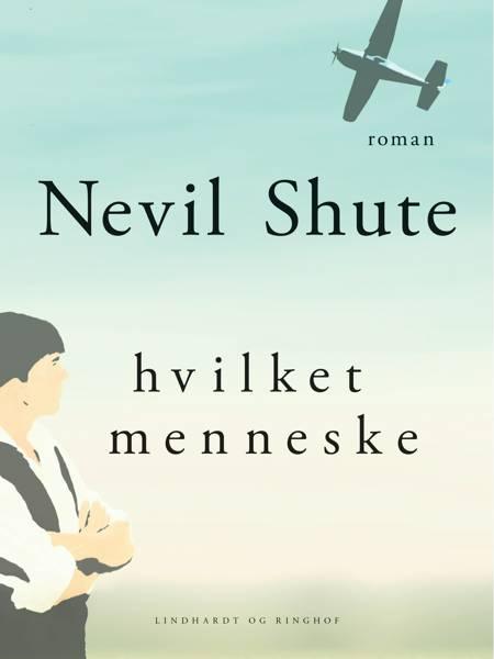 Hvilket menneske af Nevil Shute