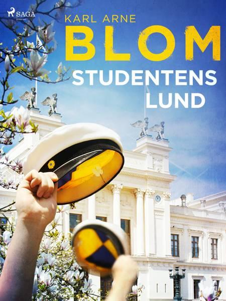 Studentens Lund af Karl Arne Blom