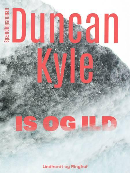 Is og ild af Duncan Kyle