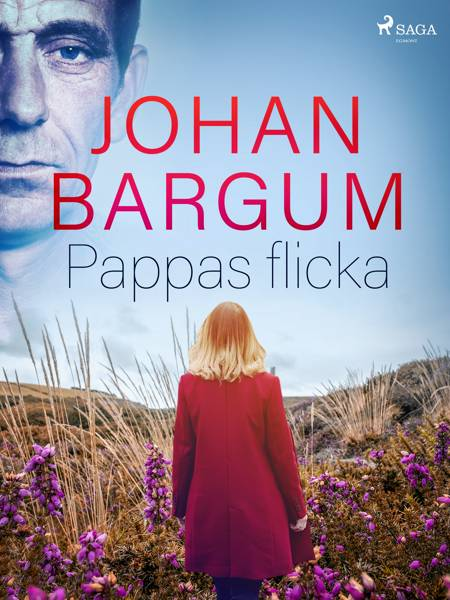 Pappas flicka af Johan Bargum