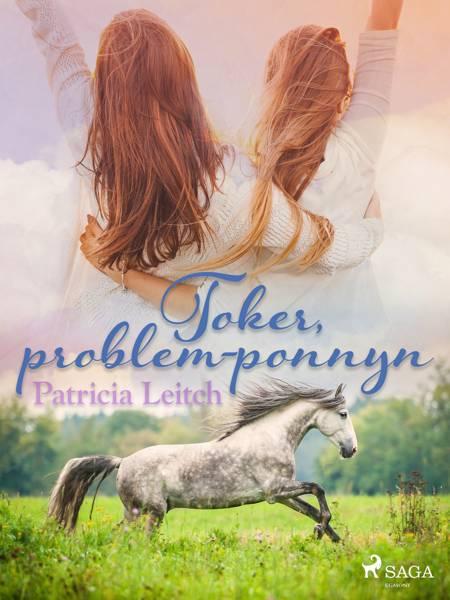 Toker, problem-ponnyn af Patricia Leitch
