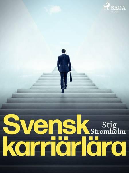Svensk karriärlära af Stig Strömholm