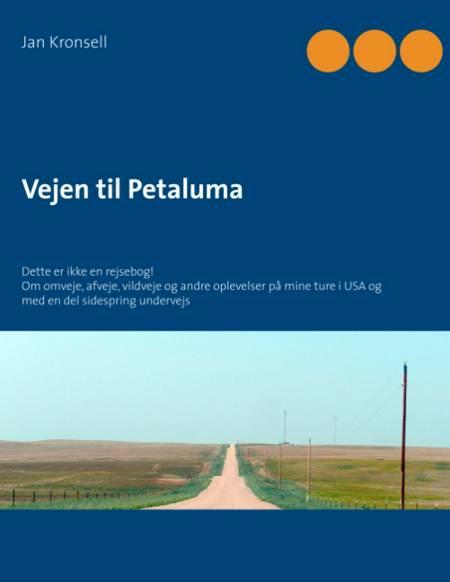 Vejen til Petaluma af Jan Kronsell