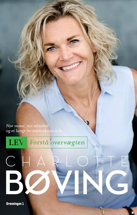 Lev - Forstå overvægten af Charlotte Bøving