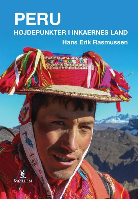 Peru - Højdepunkter i inkaernes land af Hans Erik Rasmussen