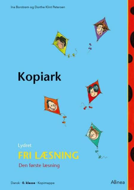 Den første læsning 0. kl. Lydret fri læsning, Kopiark af Dorthe Klint Petersen og Ina Borstrøm