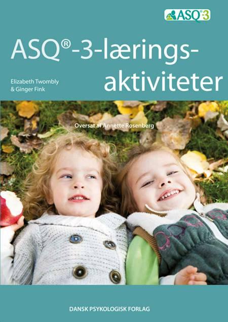 ASQ-3 læringsaktiviteter af Ginger Fink og Elizabeth Twombly