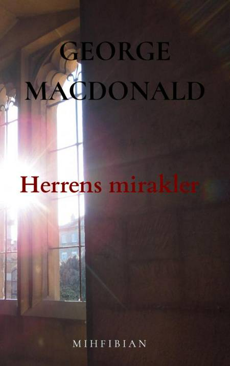 Herrens mirakler af George MacDonald