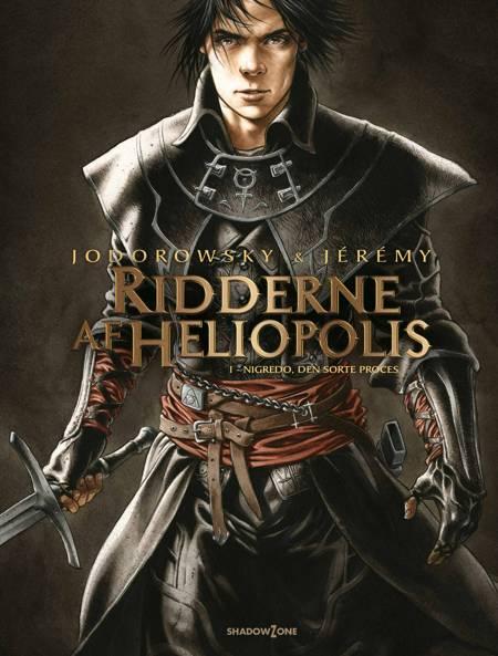 Ridderne af Heliopolis 1 - Nigredo, den sorte proces af Jodorowsky og Jérémy
