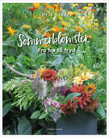 Sommerblomster af Lotte Bjarke