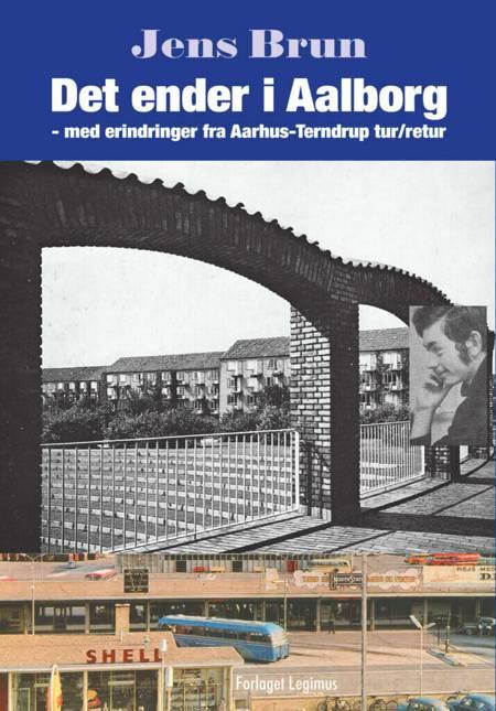 Det ender i Aalborg af Jens Brun