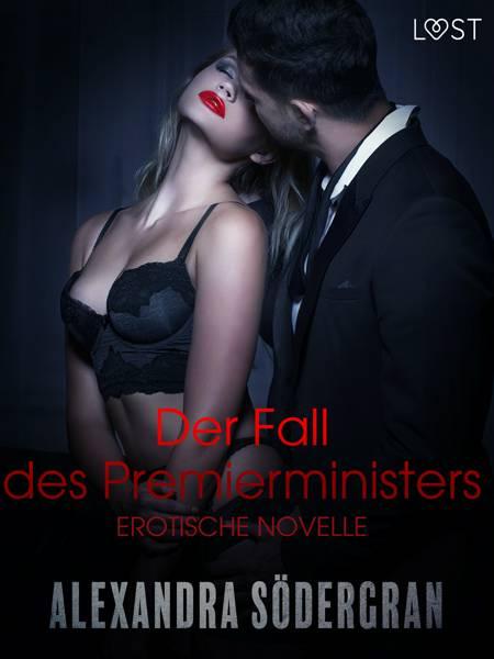 Der Fall des Premierministers - Erotische Novelle af Alexandra Södergran