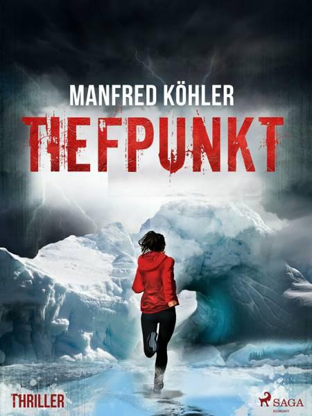 Tiefpunkt - Thriller af Manfred Köhler