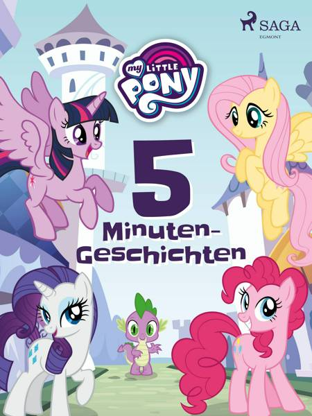 My Little Pony: 5-Minuten-Geschichten