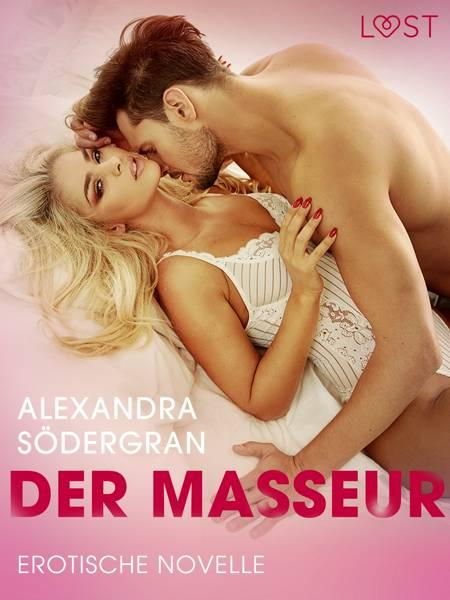 Der Masseur - Erotische Novelle af Alexandra Södergran