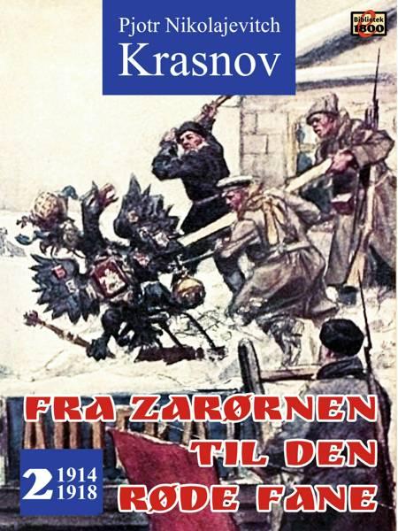 Fra zarørnen til den røde fane 2 af Pjotr Nikolajevitch Krasnov