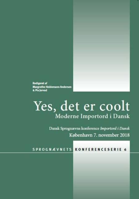 Bind 6: Yes, det er coolt. Moderne Importord i Dansk.