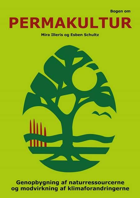 Bogen om permakultur af Mira Illeris og Esben Schultz