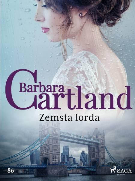 Zemsta lorda - Ponadczasowe historie miłosne Barbary Cartland af Barbara Cartland