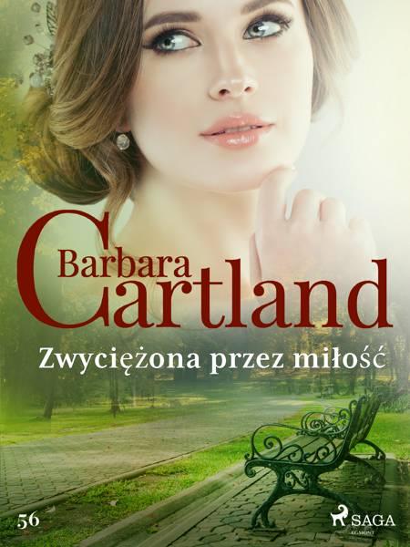 Zwyciężona przez miłość - Ponadczasowe historie miłosne Barbary Cartland af Barbara Cartland