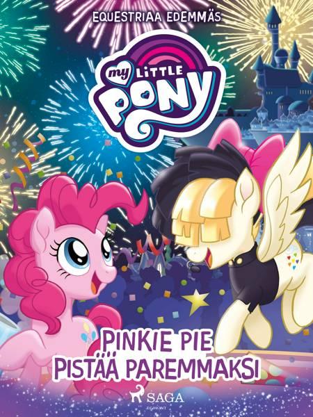 My Little Pony - Equestriaa edemmäs: Pinkie Pie pistää paremmaksi af G. M. Berrow