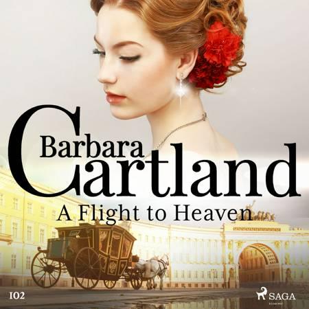A Flight to Heaven (Barbara Cartland's Pink Collection 102) af Barbara Cartland