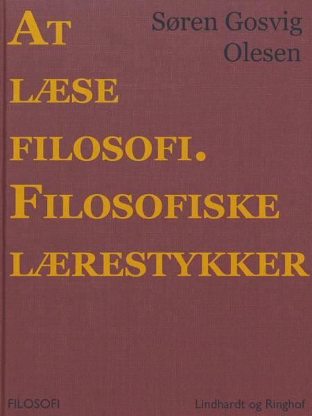 At læse filosofi. Filosofiske lærestykker af Søren Gosvig Olesen