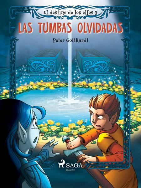 El destino de los elfos 3: Las tumbas olvidadas af Peter Gotthardt