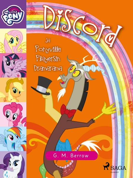 My Little Pony - Discord ja Ponyville Playersin Dramarama af G. M. Berrow