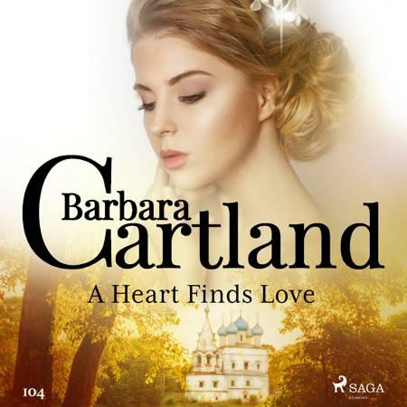 A Heart Finds Love (Barbara Cartland's Pink Collection 104) af Barbara Cartland