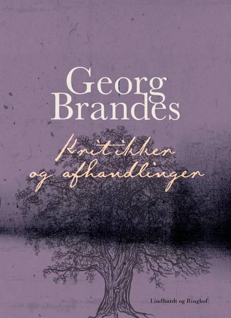 Kritikker og afhandlinger af Georg Brandes