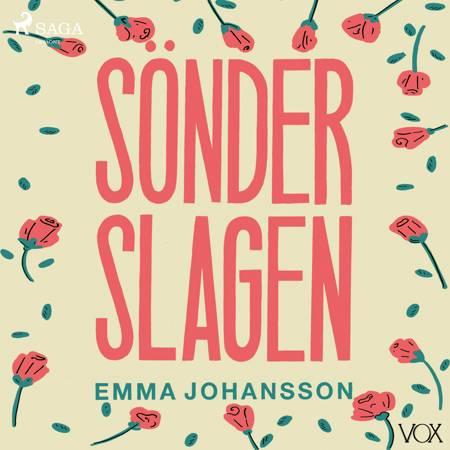 Sönderslagen af Emma Johansson