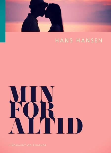 Min for altid af Hans Hansen