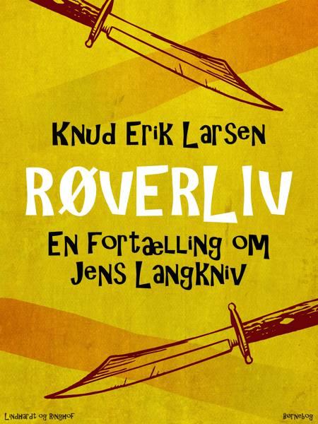Røverliv af Knud Erik Larsen