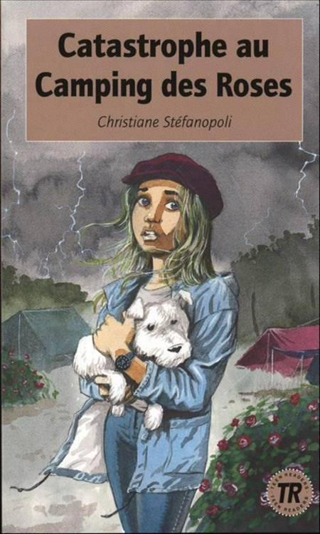 Catastrophe au Camping des Roses af Christiane Steenstrup