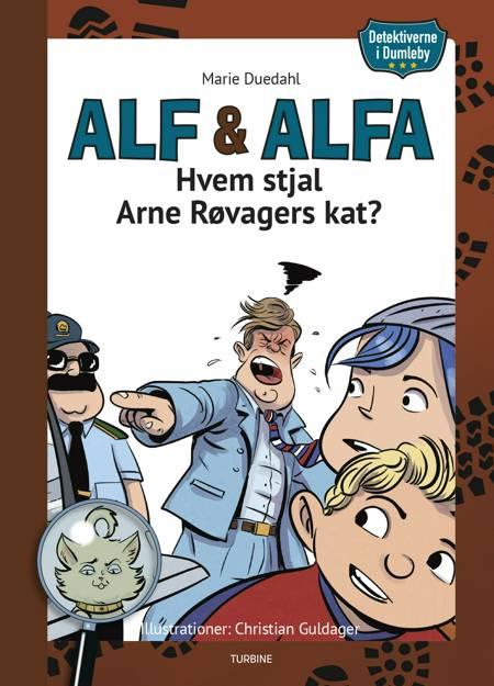 Detektiverne i Dumleby - Hvem stjal Arne Røvagers kat? af Marie Duedahl