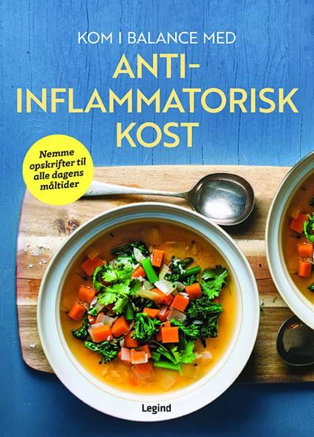 Kom i balance med anti-inflammatorisk kost af Lulu Cook og Dorothy Calimeris