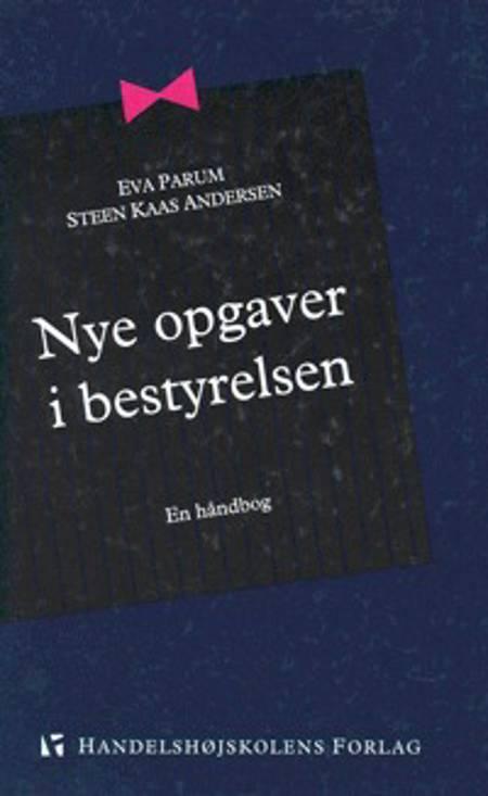 Nye opgaver i bestyrelsen af Steen Kaas Andersen og Eva Parum