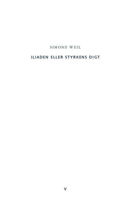Iliaden eller styrkens digt af Simone Weil