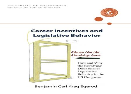 Career Incentives and Legislative Behavior af Benjamin Carl Krog Egerod