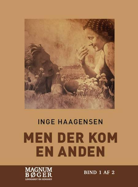 Men der kom en anden (Storskrift) af Inge Haagensen