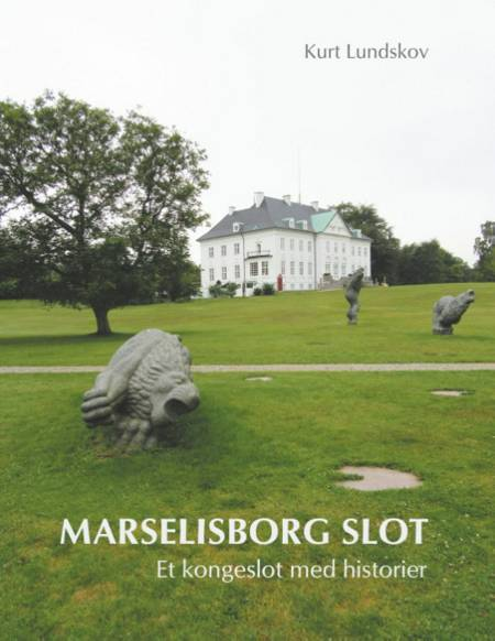 Marselisborg Slot af Kurt Lundskov