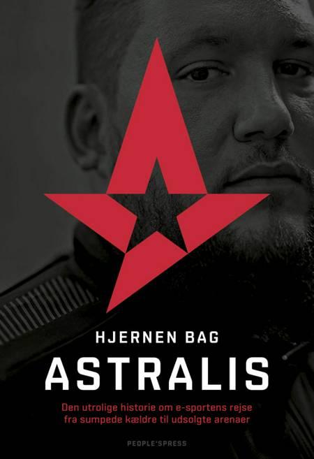 Hjernen bag Astralis af Markus Bernsen