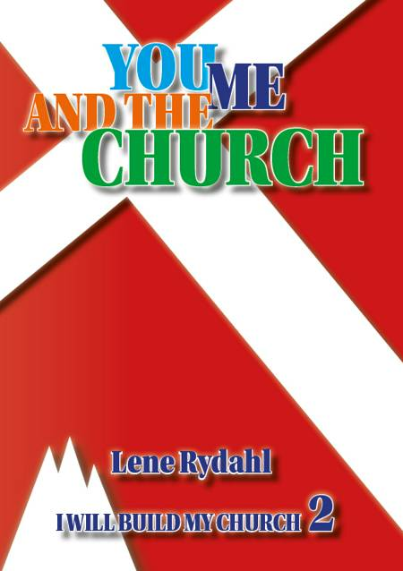 YOU, ME AND THE CHURCH af Lene Rydahl